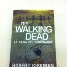 Libros: THE WALKING DEAD: LA CAIDA DEL GOBERNADOR - ROBERT KIRKMAN - TIMUN MAS. Lote 39993752