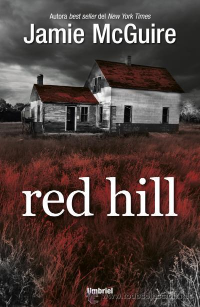 NARRATIVA. TERROR. RED HILL - JAMIE MCGUIRE (Libros Nuevos - Literatura - Narrativa - Terror)