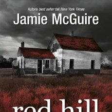Libros: NARRATIVA. TERROR. RED HILL - JAMIE MCGUIRE. Lote 45535701