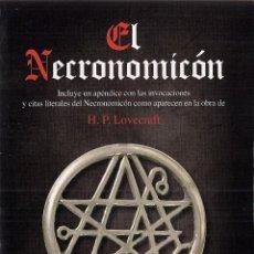 Libros: EL NECRONOMICÓN, DE H. P. LOVECRAFT. RECOPILACIÓN Y APÉNDICE DE WILLIAM SIMON BURROUGHS. (2015). Lote 52572703