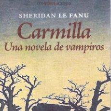 Libros: CARMILLA. UNA NOVELA DE VAMPIROS. . MADRID: ENEIDA, 2009. 13X21. RÚSTICA CON SOLAPAS. LIBRO. A ESTRE. Lote 52581384