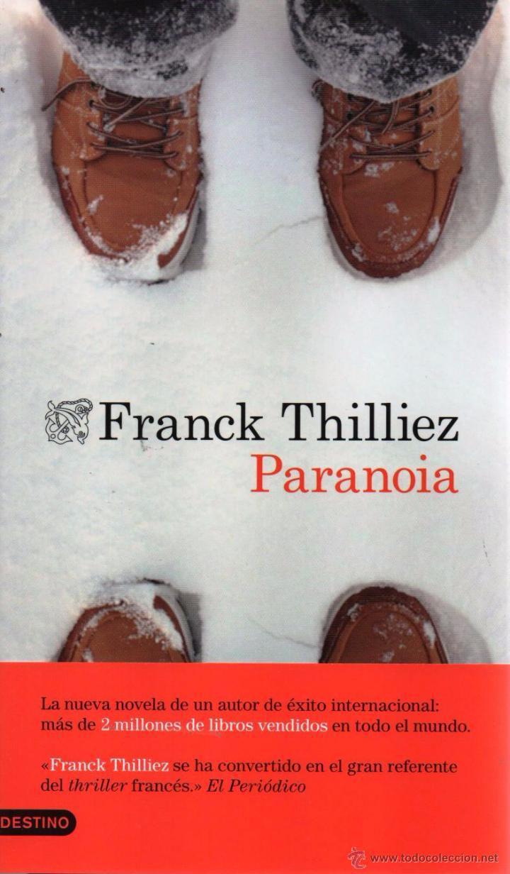 PARANOIA DE FRANCK THILLIEZ - DESTINO, 2015 (Libros Nuevos - Literatura - Narrativa - Terror)