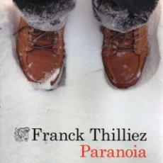 Libros: PARANOIA DE FRANCK THILLIEZ - DESTINO, 2015. Lote 95775475