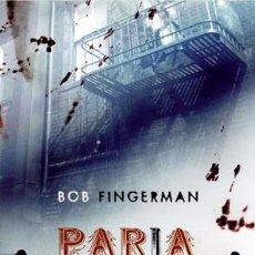 Libros: PARIA Z - BOB FINGERMAN - LA FACTORIA DE IDEAS - NUEVO !!!. Lote 54151345