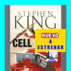 Libros: CELL - STEPHEN KING - NUEVO A ESTRENAR - 2008 - MISTERIOS - TERROR. Lote 78382101