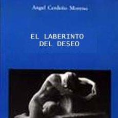 Libros: EL LABERINTO DEL DESEO. Lote 80253625