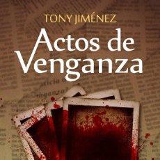 Libros: ACTOS DE VENGANZA. Lote 95680455
