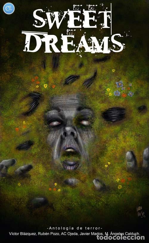 ANTOLOGÍA DE TERROR SWEET DREAMS (Libros Nuevos - Literatura - Narrativa - Terror)