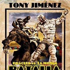Libros: BATALLA POR CHICAGO. DRACULA VS. LA MOMIA (MONSTERS UNLEASHED). Lote 119254918