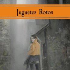Libros: JUGUETES ROTOS. Lote 95887243