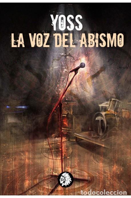 LA VOZ DEL ABISMO (Libros Nuevos - Literatura - Narrativa - Terror)