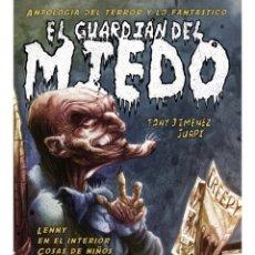Libros: EL GUARDIÁN DEL MIEDO. Lote 95888359