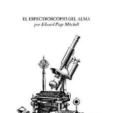 Libros: EL ESPECTROSCOPIO DEL ALMA. Lote 95889515