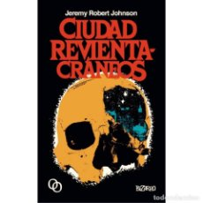 Libros: CIUDAD REVIENTACRÁNEOS. Lote 95889615