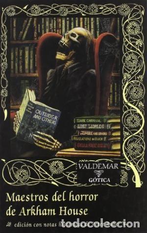 MAESTROS DEL HORROR DE ARKHAM HOUSE (REED.) VALDEMAR GOTICA GASTOS DE ENVIO GRATIS (Libros Nuevos - Literatura - Narrativa - Terror)