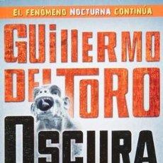 Libros: OSCURA POR GUILLERMO DEL TORO (. Lote 98721259