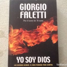 Libros: YO SOY DIOS. GIORGIO FALETTI. Lote 99345596