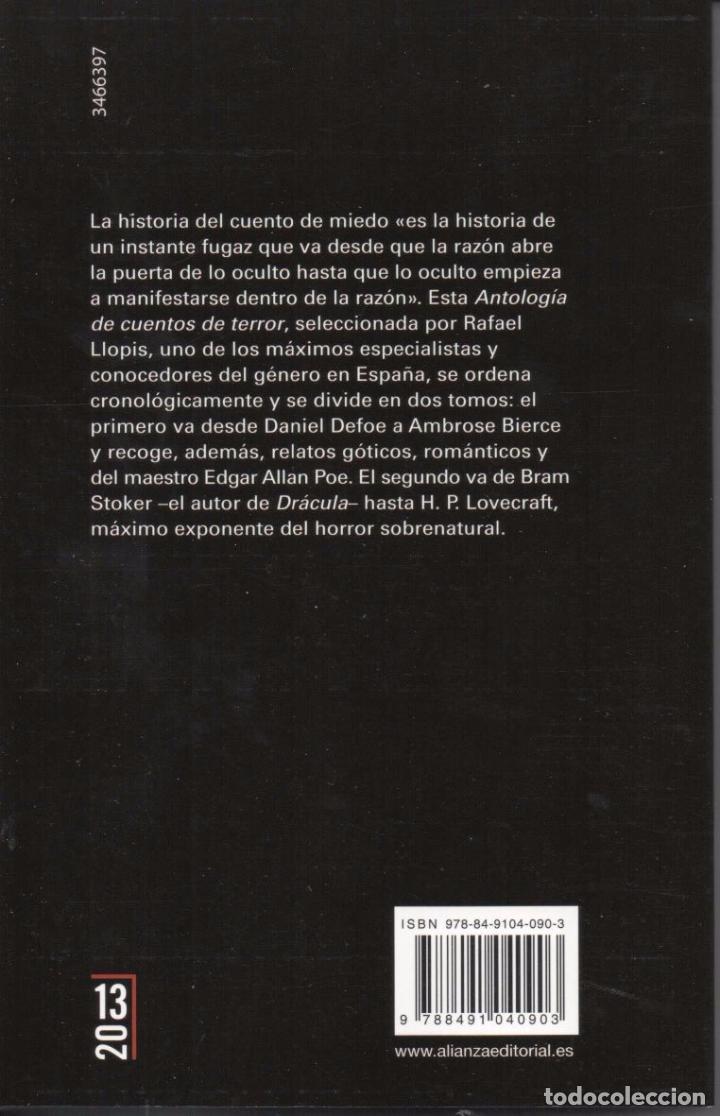 Libros: ANTOLOGIA DE CUENTOS DE TERROR, 1: DE DANIEL DEFOE A AMBROSE BIERCE- ALIANZA EDITORIAL, 2016 - Foto 2 - 100647727
