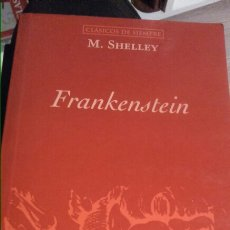 Libros: MARY SHELLEY - FRANKENSTEIN 255P. Lote 102740295