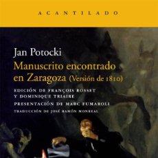 Libros: MANUSCRITO ENCONTRADO EN ZARAGOZA (VERSIÓN DE 1810) - JAN POTOCKI (ACANTILADO, 2009) - ¡¡NUEVO!!. Lote 104722731