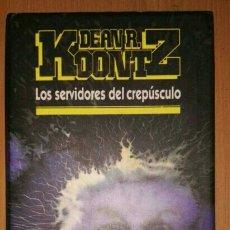 Libros: LOS SERVIDORES DEL CREPÚSCULO. Lote 104744192