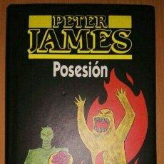 Libros: LIBRO POSESIÓN PETER JAMES. Lote 105017435