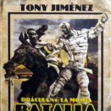 Libros: DRÁCULA VS. LA MOMIA. BATALLA POR CHICAGO (TONY JIMÉNEZ) TYRANNOSAURUS BOOK. Lote 112898007