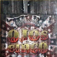 Libros: OJOS DE CIRCO (JESÚS GORDILLO / JAVIER MARTOS) TYRANNOSAURUS BOOKS - NUEVO DE EDITORIAL.. Lote 112932363