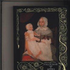 Libros: LA LETRA ESCARLATA HAWTHORNE, NATHANIEL VALDEMAR GASTOS DE ENVIO GRATIS VALDEMAR GOTICA. Lote 114500095