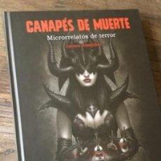 Libros: CANAPÉS DE MUERTE (LIBRO DE TERROR ILUSTRADO POR ESTEBAN MAROTO). Lote 129142247
