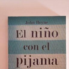 Libros: EL NIÑO CON EL PIJAMA DE RAYAS. JOHN BOYNE. 2009. Lote 126111752