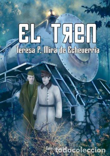 EL TREN (Libros Nuevos - Literatura - Narrativa - Terror)