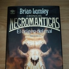 Libros: CRONICAS NECROMANTICAS EL ORIGEN DEL MAL. Lote 133707566
