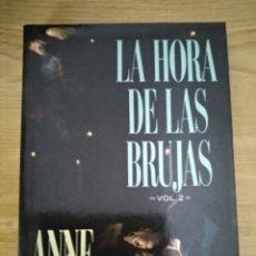 Libros: LA HORA DE LAS BRUJAS VOLUMEN 2. Lote 133708791