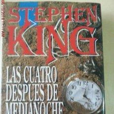 Libros: LAS CUATRO DESPUES DE MEDIANOCHE - STEPHEN KING - ED. B.S.A. - 1ª EDICIÓN - AÑO 1992. Lote 135654315