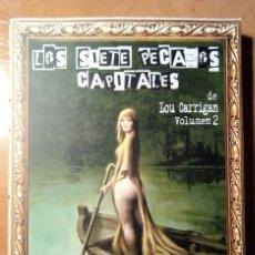 Libros: LOS SIETE PECADOS CAPITALES - VOL. 2 - LOU CARRIGAN - ACHAB. Lote 140589926