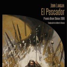Libros: EL PESCADOR - JOHN LANGAN (LA BIBLIOTECA DE CARFAX, 2018) - ¡NUEVO!. Lote 142750390
