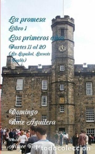 LA PROMESA LIBRO 1 LOS PRIMEROS AÑOS PARTES 11 A LA 20 (Libros Nuevos - Literatura - Narrativa - Terror)