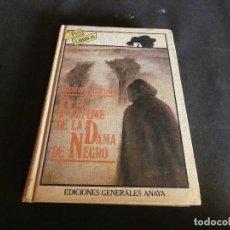 Libros: EL PERFUME DE LA DAMA DE NEGRO EN TUS LIBROS ANAYA. Lote 147153230