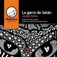 Libros: LA GARRA DE SATÁN, DE JOSEPH BERNA. Lote 155801094