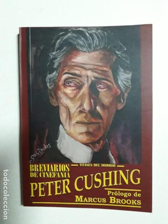PETER CUSHING - TITANES DEL HORROR! - ESPECTACULAR COLECCIÓN BREVIARIOS DE CINEFANIA - ARGENTINA (Libros Nuevos - Literatura - Narrativa - Terror)