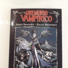 Libros: GRIMORIO VAMPÍRICO - JORGE MADEJÓN, ÓSCAR MANRIQUE. Lote 160145400
