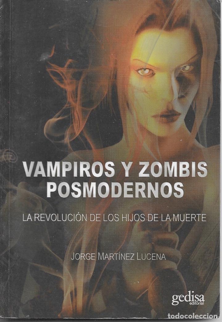VAMPIROS Y ZOMBIS POSMODERNOS- JORGE MARTÍNEZ LUCENA (Libros Nuevos - Literatura - Narrativa - Terror)