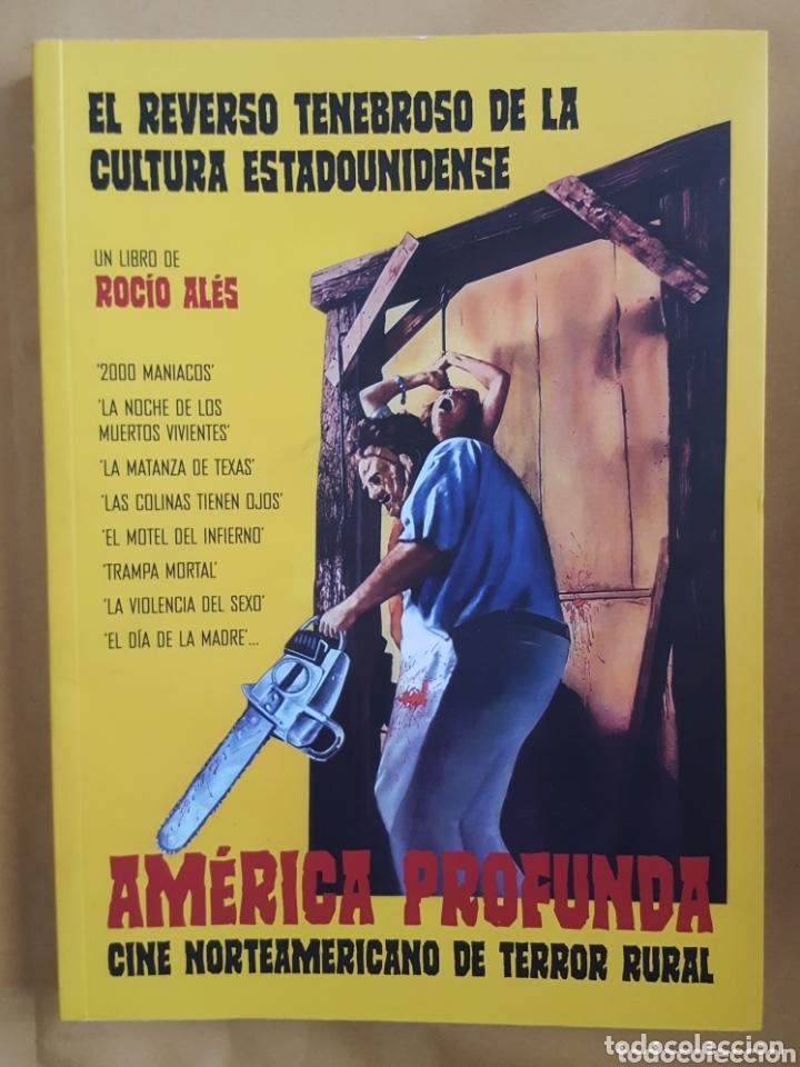 AMERICA PROFUNDA (CINE NORTEAMERICANO DE TERROR RURAL - ROCIO ALES (Libros Nuevos - Literatura - Narrativa - Terror)