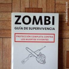 Libros: MAX BROOKS - ZOMBI - GUÍA DE SUPERVIVENCIA. Lote 177029847