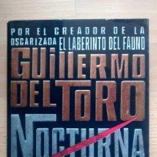 Libros: NOCTURNA DE GUILLERMO DEL TORO Y CHUCK HOGAN - POSIBILIDAD DE ENTREGA EN MANO EN MADRID. Lote 177341697