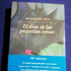 Libros: EL DIOS DE LAS PEQUEÑAS COSAS. ARUNDHATI ROY. NUEVO. Lote 179104386