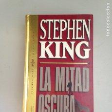 Libros: LA MITAD OSCURA STEPHEN KING. Lote 181156285
