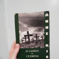 Libros: EL LADRÓN DE CUERPOS - ANNE RICE /CRÓNICAS VAMPIRICAS. Lote 181429365