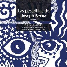 Libros: LAS PESADILLAS DE JOSEPH BERNA VOLUMEN 8 - JOSEPH BERNA. Lote 192772440